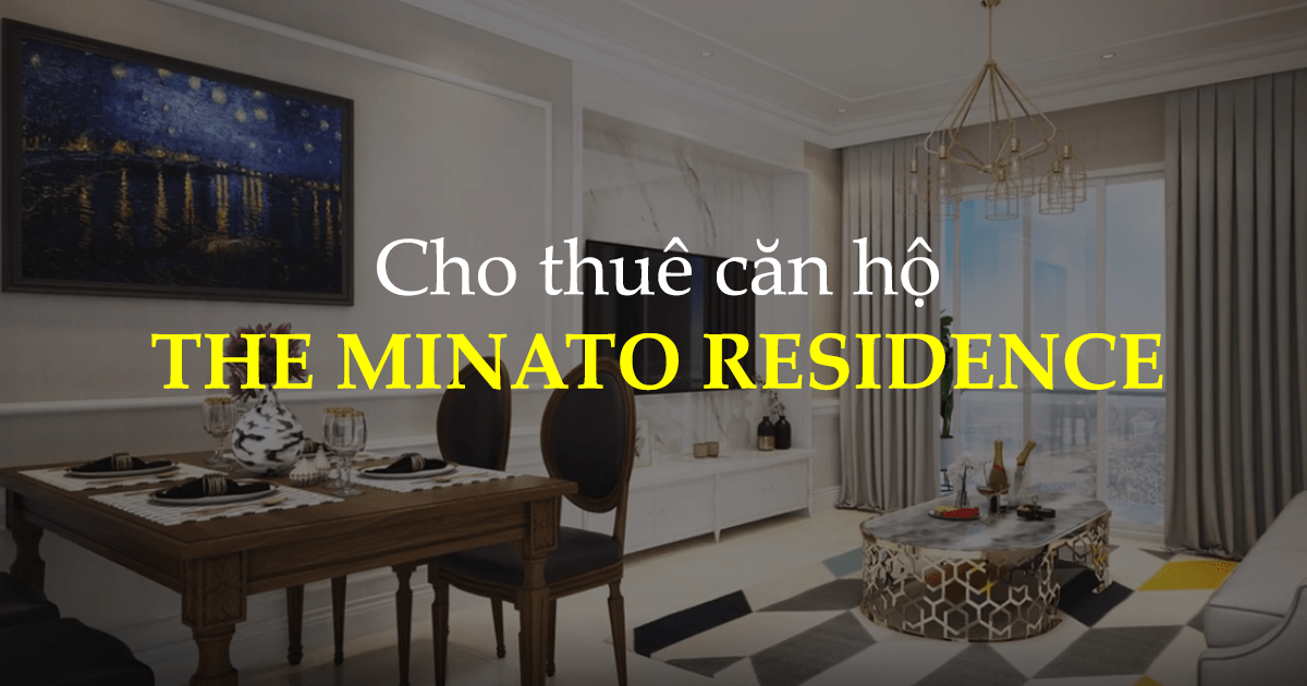 Cho thue can ho The Minato Residence